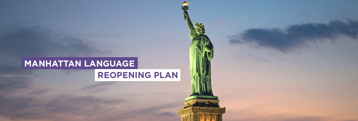MANHATTAN LANGUAGE Reopening Header